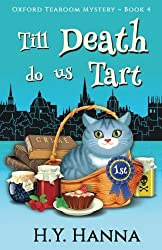 Till Death Do Us Tart (Oxford Tearoom Mysteries ~ Book 4) (Volume 4) by H.Y. Hanna (2016-07-05)