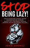 Isn't it about time you stopped being lazy and took back control over your life?  I used to be lazy. Extremely lazy.  But, just this last week, I ran 50 miles, did 3 weight training workouts, attended kickboxing classes and got a ton of work don...