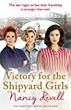Victory for the Shipyard Girls: Shipyard Girls 5 (The Shipyard Girls Series)