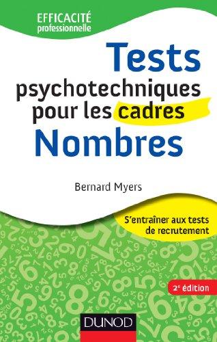 Tests psychotechniques pour les cadres - 2e éd. - Nombres par Bernard Myers
