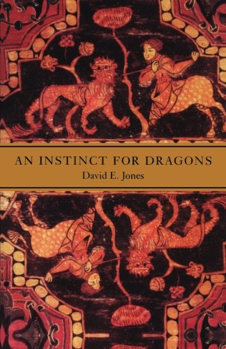 An Instinct for Dragons por David E. Jones