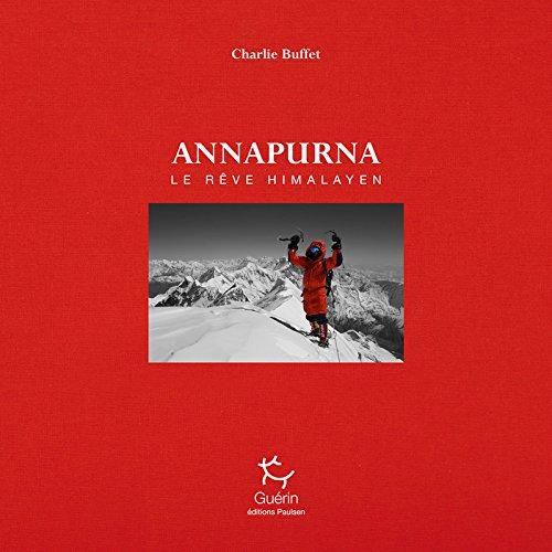 Annapurna - Une histoire humaine
