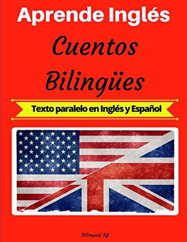 Aprende Inglés: Cuentos Bilingües Texto paralelo