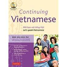 Continuing Vietnamese: Let's Speak Vietnamese (MP3 Audio CD Included)