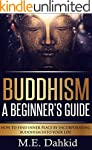 Buddhism- A Beginner's Guide: How to...