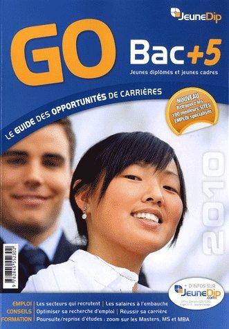 GO Bac + 5 : Le guide des opportunités de carrières