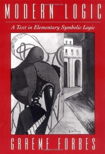 Modern Logic: A Text in Elementary Symbolic Logic by Forbes, Graeme published by Oxford University Press, USA (1994)
