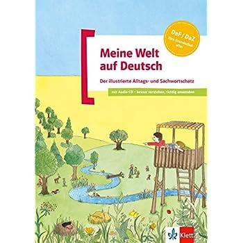 Meine Welt auf Deutsch : Der illustrierte Alltags- und Sachwortschatz