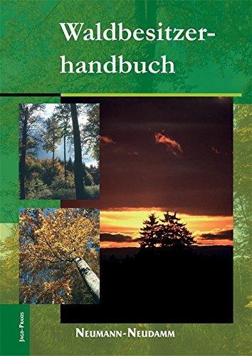Waldbesitzerhandbuch: Mit besonderen Hinweisen f??r Brandenburger Waldbesitzer by Frank Setzer (2011-12-06)