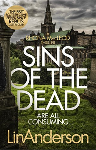 Sins of the Dead (Rhona Macleod Book 13) (English Edition) (Highland Harley)