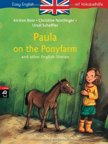 Paula on the Ponyfarm and Other English Stories