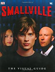 Smallville: The Visual Guide by Craig Byrne (2006-09-04)