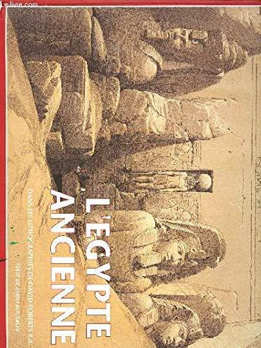 L'Egypte ancienne dans les lithographies de David Roberts R.A.