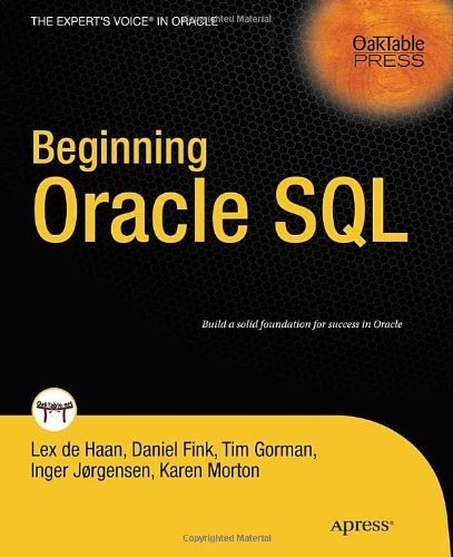 Beginning Oracle SQL (Expert's Voice in Oracle) by Lex deHaan (2009-12-17)