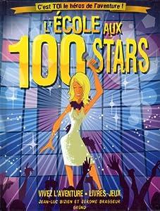 """Afficher """"L'école aux 100 stars"""""""