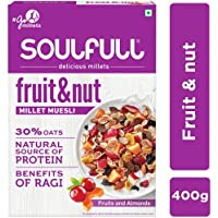 Soulfull Millet Muesli Fruit & Nut with Almonds & Real Fruits, 400g