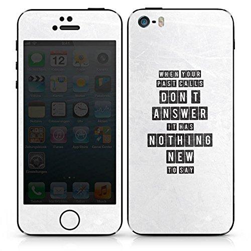 Apple iPhone 4s Case Skin Sticker aus Vinyl-Folie Aufkleber Sprüche Spruch Statement DesignSkins® glänzend