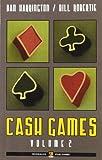 Cash games. Ediz. italiana: 2 (Poker)