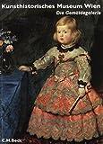 Kunsthistorisches Museum Wien Bd. 2: Die Gemäldegalerie