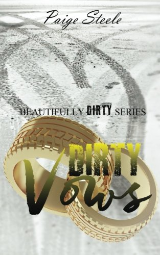 Dirty Vows (Beautifully Dirty Series) por Paige Steele