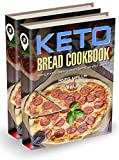 Ketogenic Bread: 2 manuscripts: 50 Low Carb Cookbook Recipes for Keto, Gluten Free Easy Recipes for Ketogenic & Paleo Diets: Bread, Muffin, Waffle, Breadsticks, ... Loss, Delicious & Easy for Beginners)