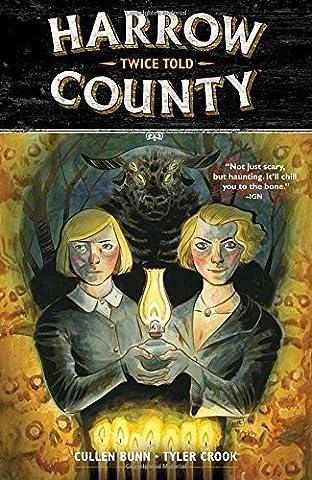 Harrow County Volume 2: Twice Told by Cullen Bunn (2016-04-26)