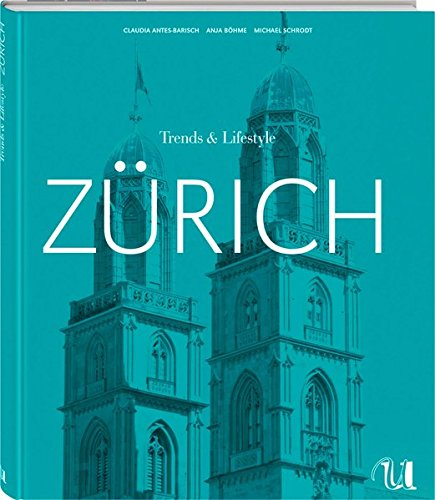 Trends & Lifestyle Zürich