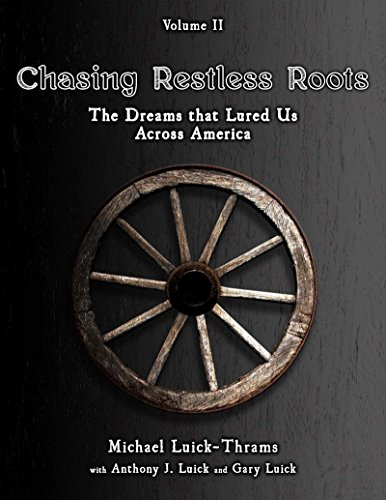 chasing-restless-roots-the-dreams-that-lured-us-across-america
