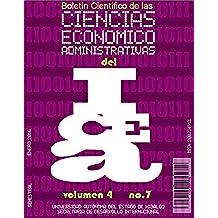 Boletín Científico de las Ciencias Económico Administrativas del ICEA No. 7