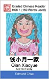 Graded Chinese Reader: HSK 1 (150 Words Level): Qian Xiaoyue And Her Family