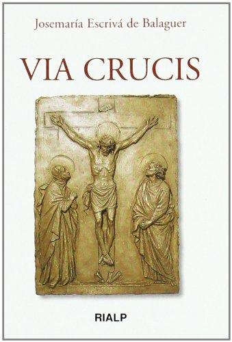 Via Crucis (Libros de Josemaría Escrivá de Balaguer)