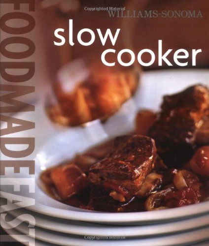 williams-sonoma-slow-cooker-food-made-fast