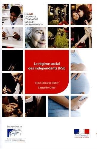 Le régime social des indépendants (RSI) par Conseil Economique et Social, Monique Weber
