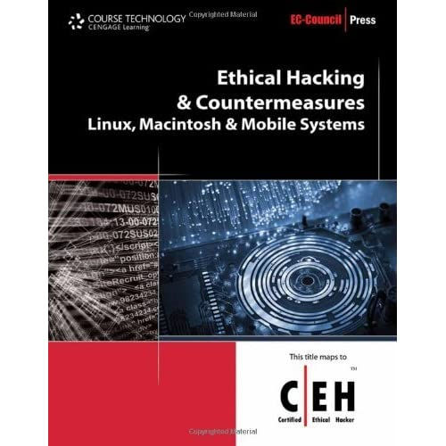Ethical Hacking and Countermeasures: Linux, Macintosh and Mobile Systems (EC-Council Press) by EC-Council (2009-09-24)