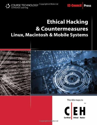 Ethical Hacking and Countermeasures: Linux, Macintosh and Mobile Systems (EC-Council Press) by EC-Council (2009-09-24) par EC-Council