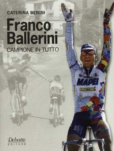Franco Ballerini campione in tutto