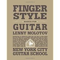 Fingerstyle Basics For Guitar (for Guitar)