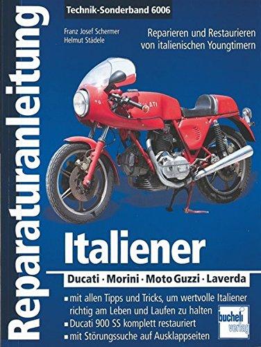 Preisvergleich Produktbild Italiener: Ducati - Morini - Moto-Guzzi - Laverda