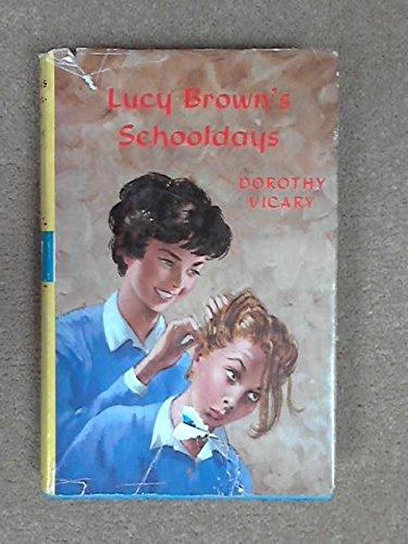 Lucy Brown's Schooldays