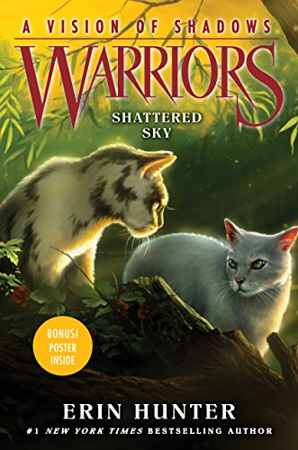 Warriors: A Vision of Shadows #3: Shattered Sky por Erin Hunter