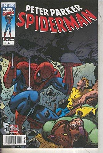 Peter Parker, Spiderman volumen 1 numero 04