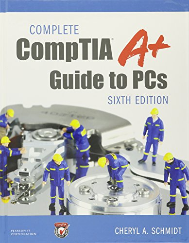 Complete Comptia A+ Guide to PCs Pearson Ucertify Course and Labs and Textbook Bundle por Cheryl A. Schmidt