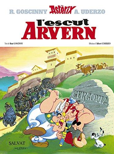 L'escut Arvern (Catalá - A Partir De 10 Anys - Astèrix - La Col·Lecció Clàssica) por Albert Uderzo