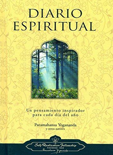 Diario Espiritual: Un Pensamiento Inspirador Para Cada Dia del Ano por Paramahansa Yogananda