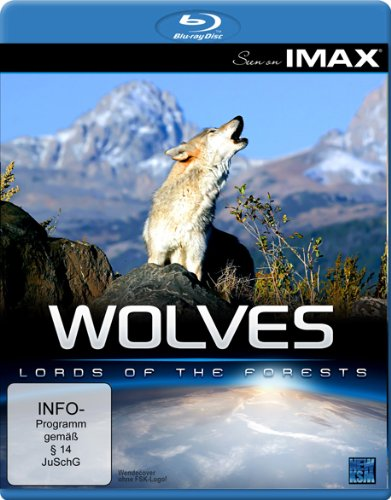 Seen On IMAX: Wolves - Lords of the Forests [Blu-ray] [Edizione: Germania]