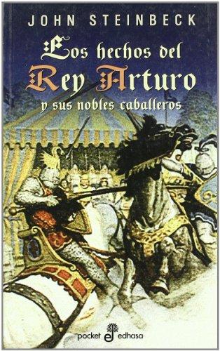 Los hechos del rey arturo y sus nobles caballeros (gl) (bolsillo) (Pocket)