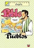 Pablo El De Los Pueblos (Biblioteca Cortés)