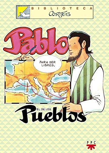 Pablo El De Los Pueblos (Biblioteca Cortés) por José Luis Cortés