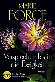 Versprechen bis in die Ewigkeit (Fatal-Serie 4) von [Force, Marie]