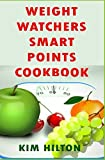 Best Weight Watchers Magazines - Weight Watchers Smart Points Cookbook: Mouthwatering Slow Cooker Review